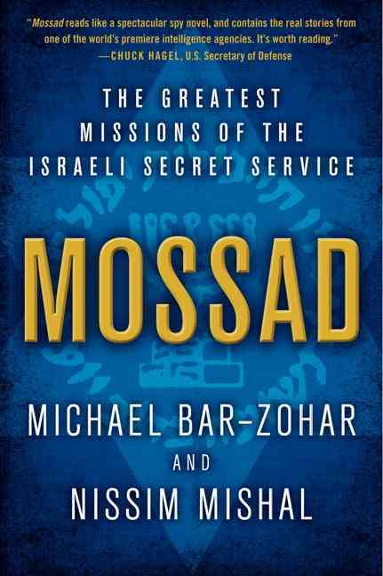 Mossad By Bar-Zohar, Michael/ Mishal, Nissim