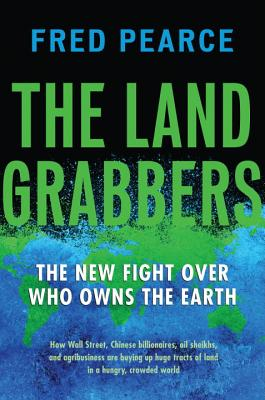 The Land Grabbers By Pearce, Fred
