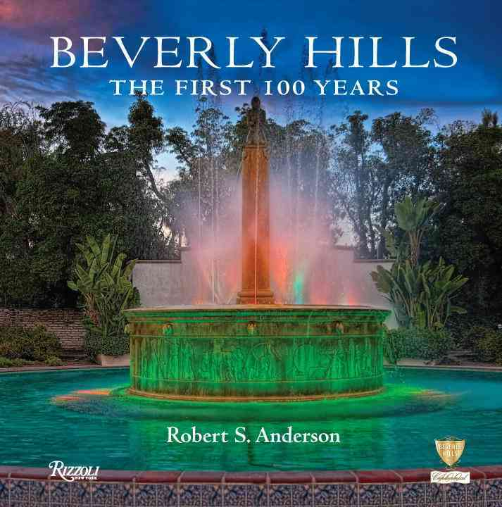 Beverly Hills By Anderson, Robert S./ City of Beverly Hills (COR)